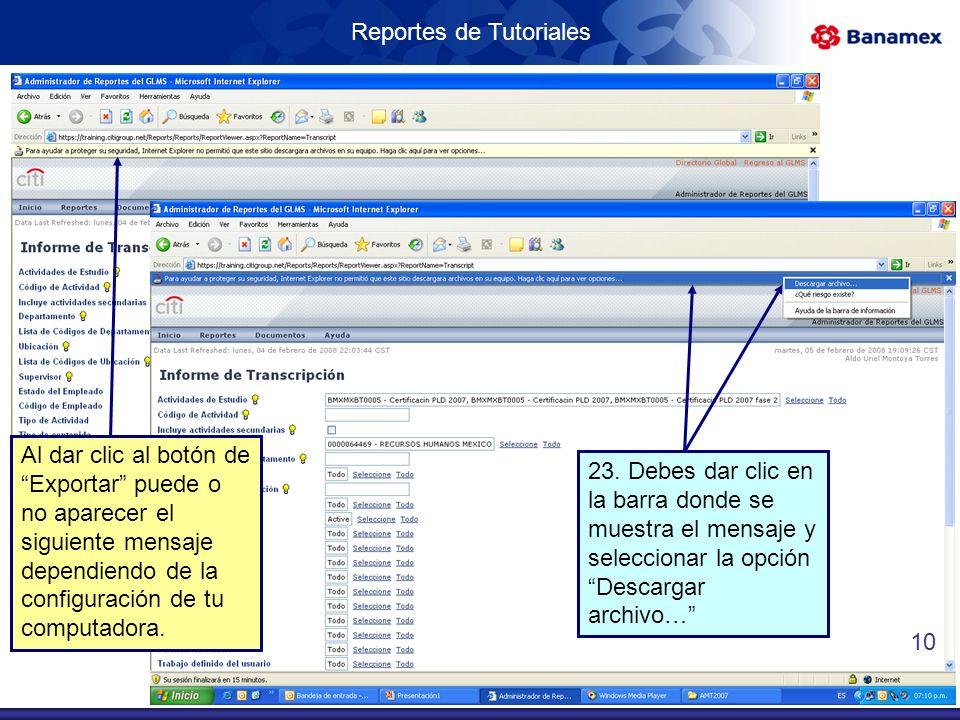 Reportes de Tutoriales Al dar clic al botón de Exportar puede o no aparecer el siguiente mensaje dependiendo de la configuración de tu computadora.