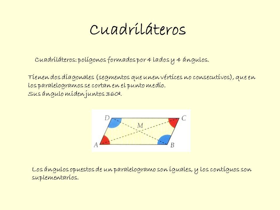 Tienen dos diagonales (segmentos que unen vértices no consecutivos), que en los paralelogramos se cortan en el punto medio. Sus ángulo miden juntos 36