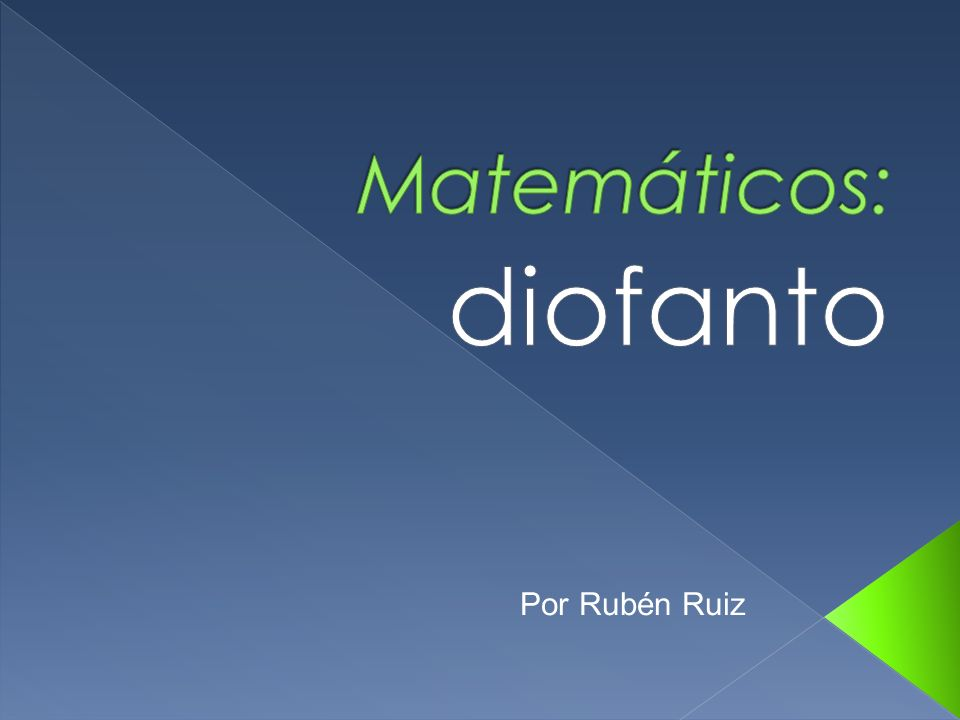 Diofanto consideró estos tres tipos de ecuaciones cuadráticas: ax 2 + bx = c, ax 2 = bx + c y ax 2 + c = bx.