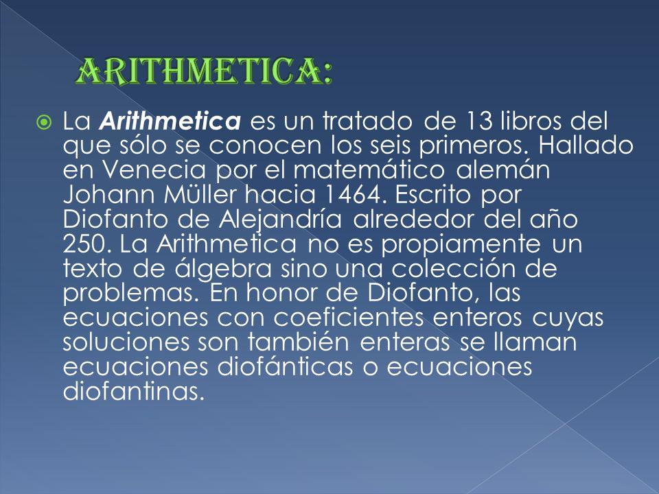 El matemático alejandrino debe su renombre a su obra Arithmetica. Esta obra, que constaba de trece libros de los que sólo se han hallado seis, fue pub