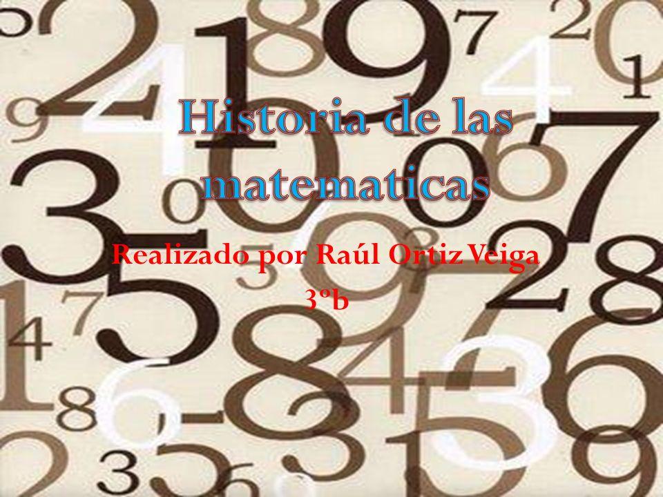 Realizado por Raúl Ortiz Veiga 3ºb