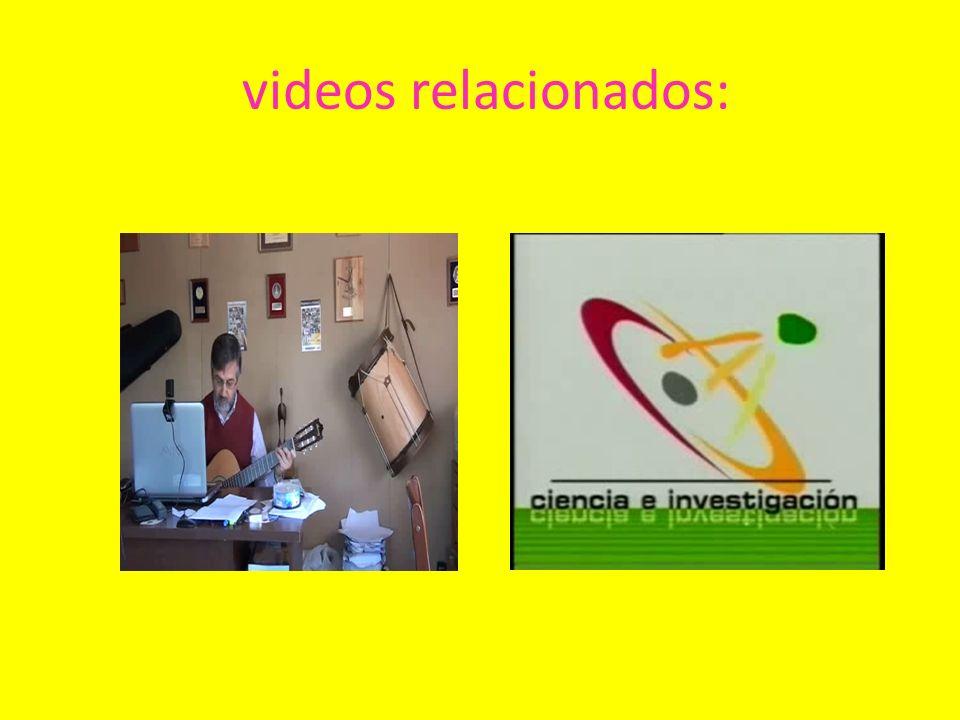 videos relacionados: