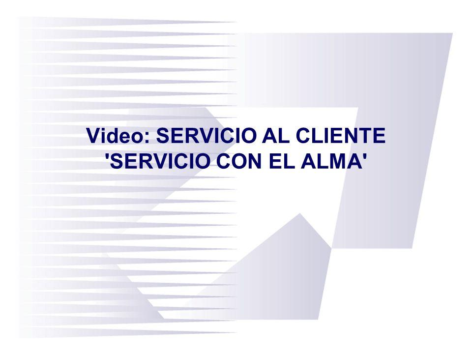 Video: SERVICIO AL CLIENTE 'SERVICIO CON EL ALMA'