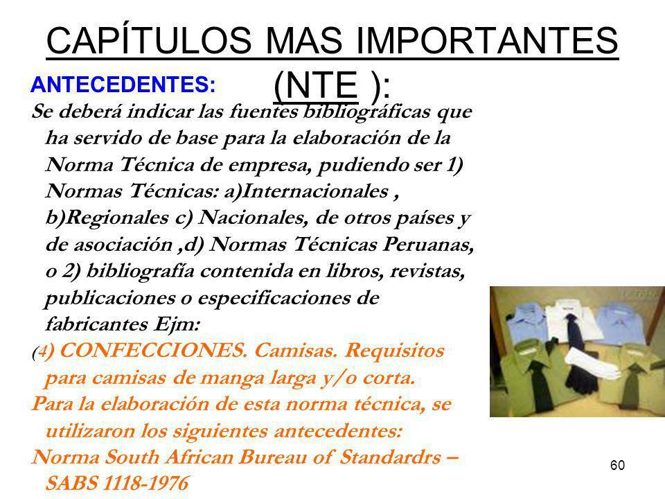 60 CAPÍTULOS MAS IMPORTANTES (NTE ): ANTECEDENTES: Se deberá indicar las fuentes bibliográficas que ha servido de base para la elaboración de la Norma