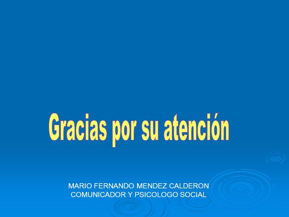 MARIO FERNANDO MENDEZ CALDERON COMUNICADOR Y PSICOLOGO SOCIAL