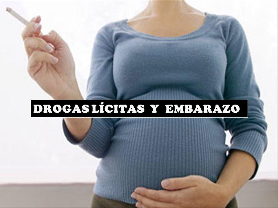 DROGAS LÍCITAS Y EMBARAZO