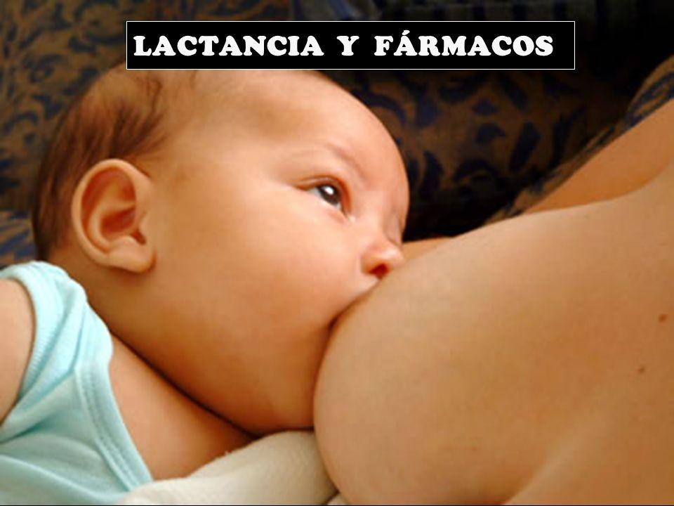 LACTANCIA Y FÁRMACOS