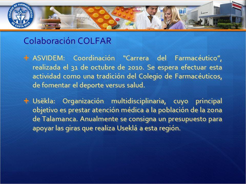 Colaboración COLFAR ASVIDEM: Coordinación Carrera del Farmacéutico, realizada el 31 de octubre de 2010.