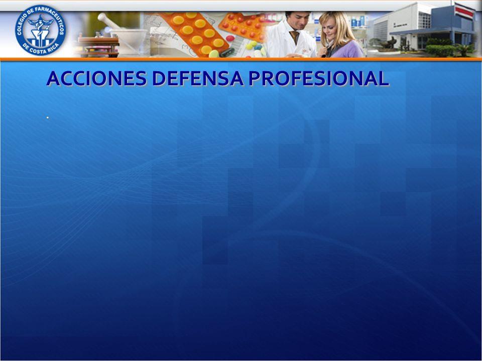 ACCIONES DEFENSA PROFESIONAL..