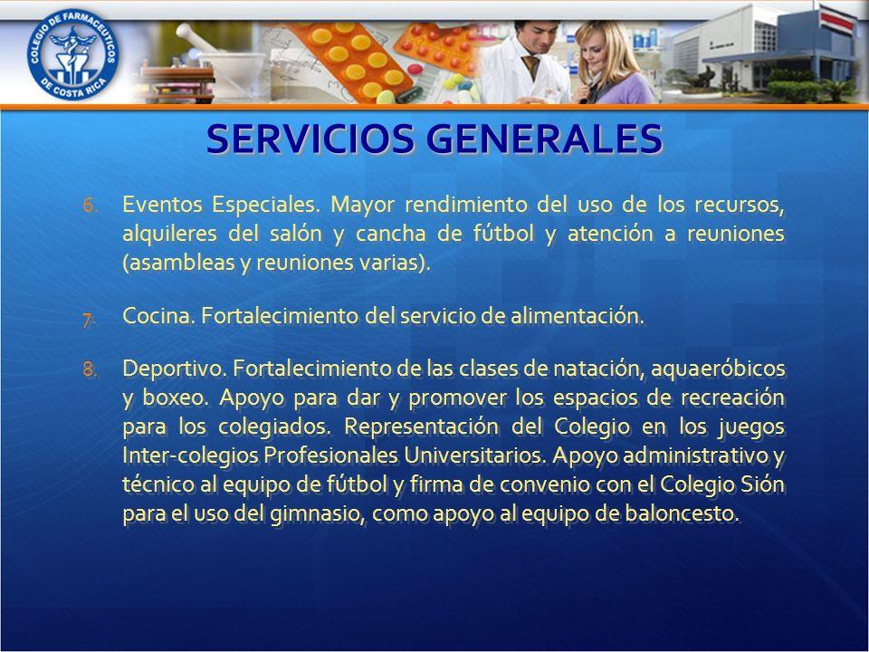 SERVICIOS GENERALES 6. Eventos Especiales.