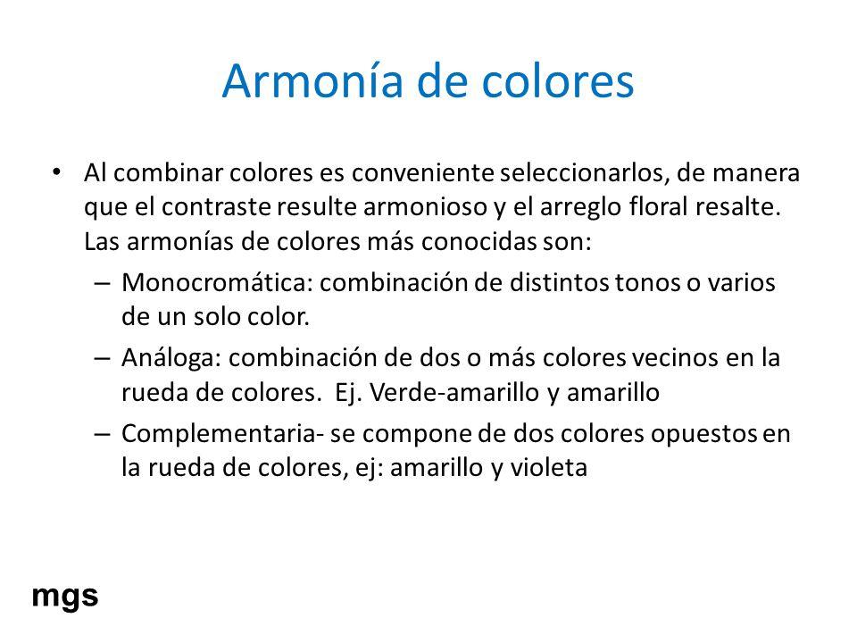 Armonía de colores Al combinar colores es conveniente seleccionarlos, de manera que el contraste resulte armonioso y el arreglo floral resalte. Las ar