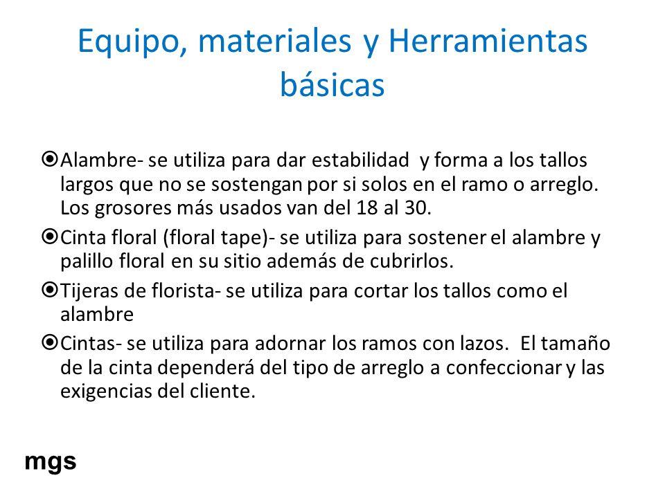 Equipo, materiales y Herramientas básicas Alambre- se utiliza para dar estabilidad y forma a los tallos largos que no se sostengan por si solos en el