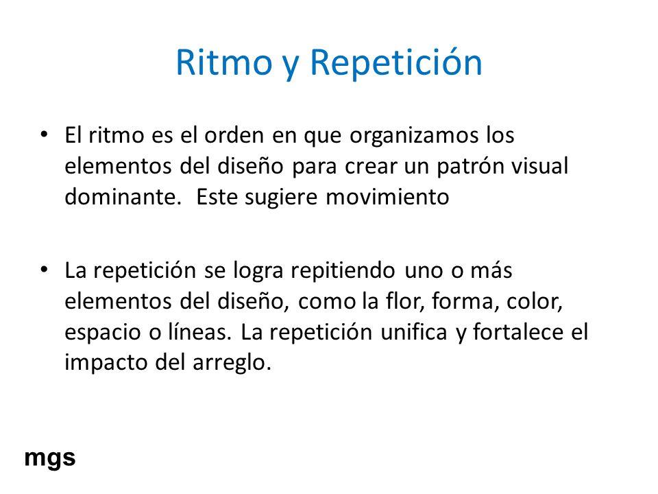 Ritmo y Repetición El ritmo es el orden en que organizamos los elementos del diseño para crear un patrón visual dominante. Este sugiere movimiento La