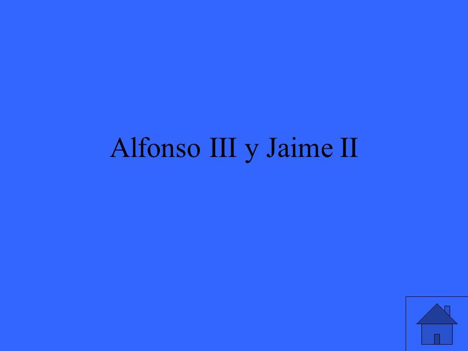 Alfonso III y Jaime II