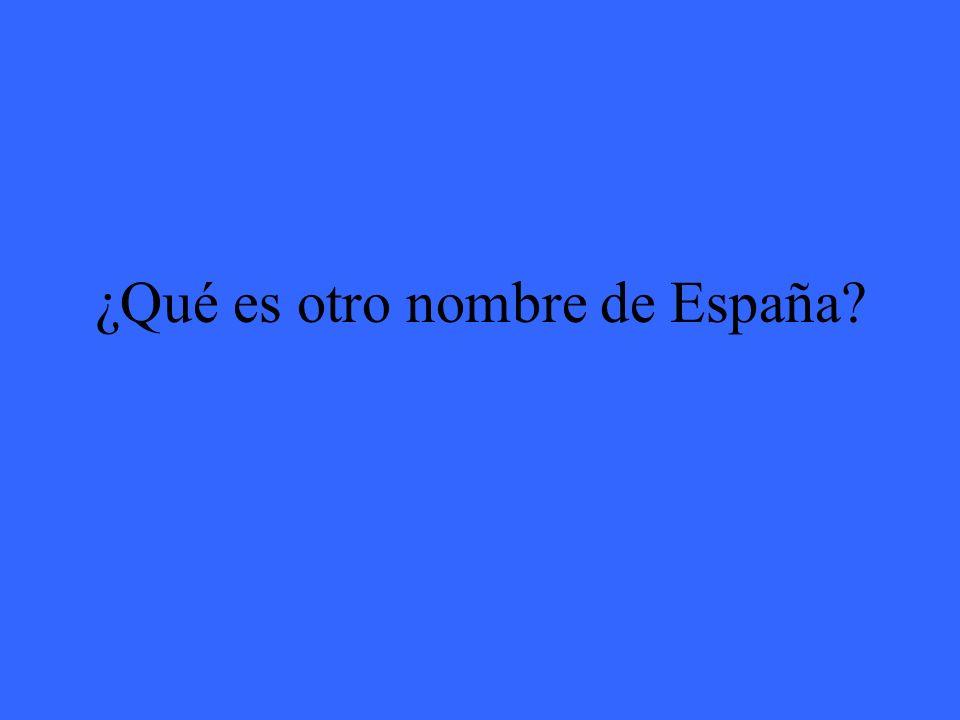 ¿Qué es otro nombre de España?