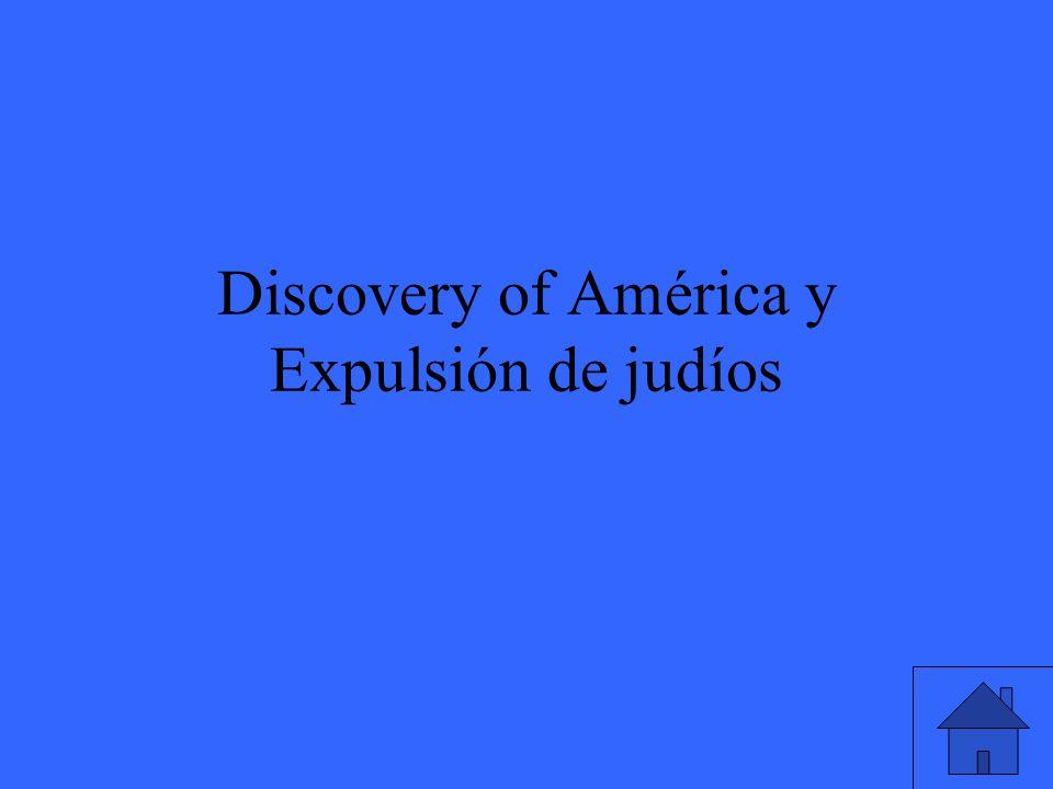 Discovery of América y Expulsión de judíos