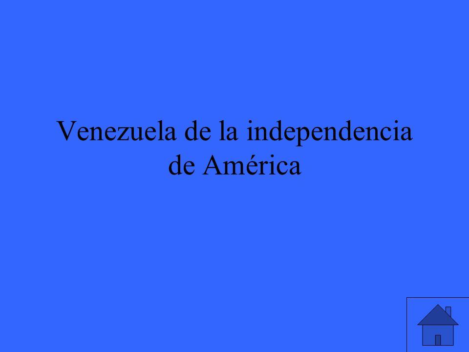 Venezuela de la independencia de América