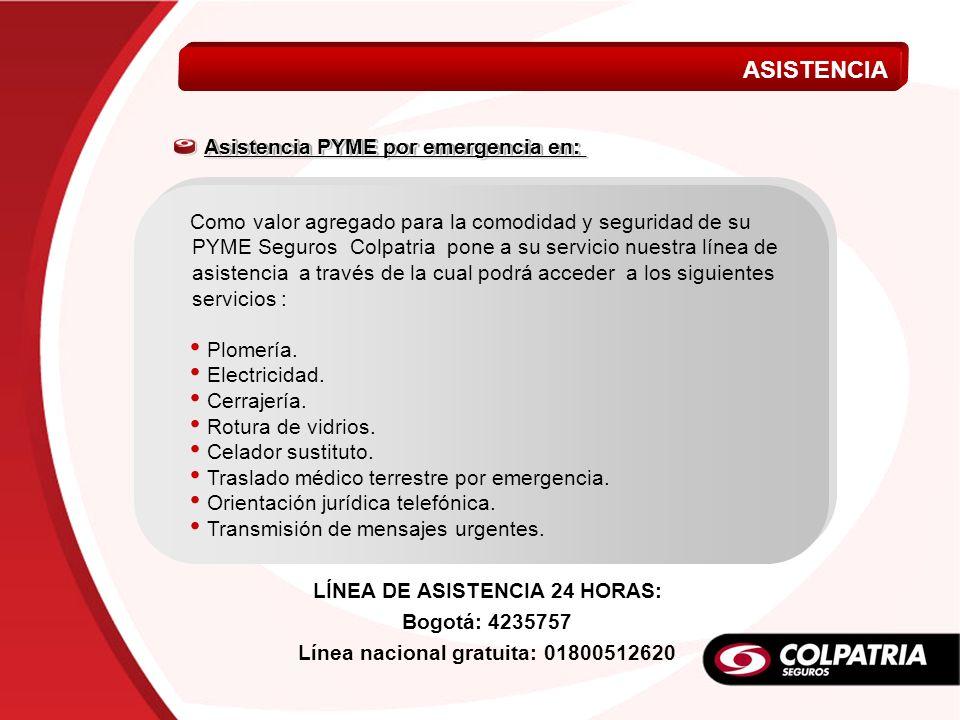 Como valor agregado para la comodidad y seguridad de su PYME Seguros Colpatria pone a su servicio nuestra línea de asistencia a través de la cual podr