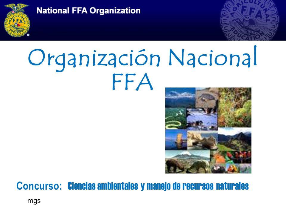 Organización Nacional FFA Concurso: Ciencias ambientales y manejo de recursos naturales mgs
