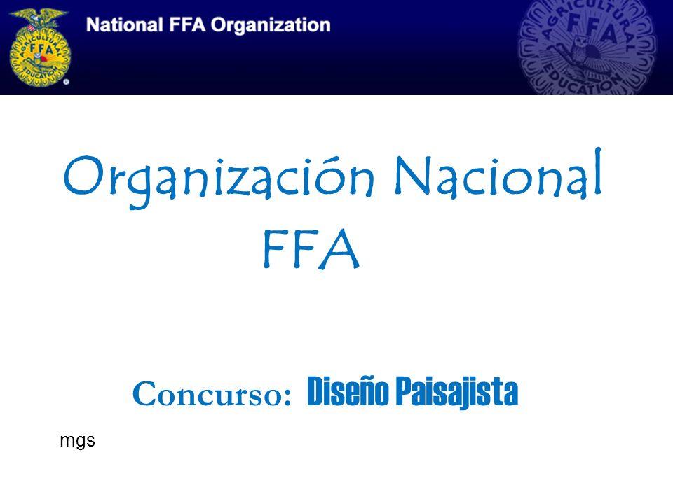 Organización Nacional FFA Concurso: Diseño Paisajista mgs