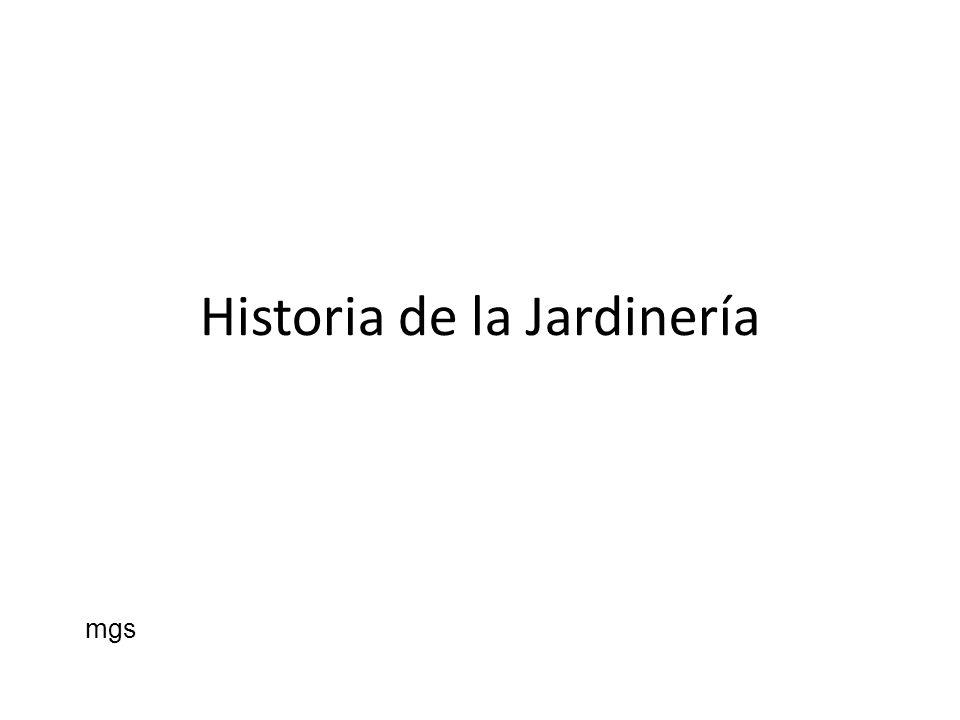 Historia de la Jardinería mgs