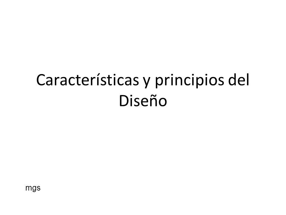 Características y principios del Diseño mgs