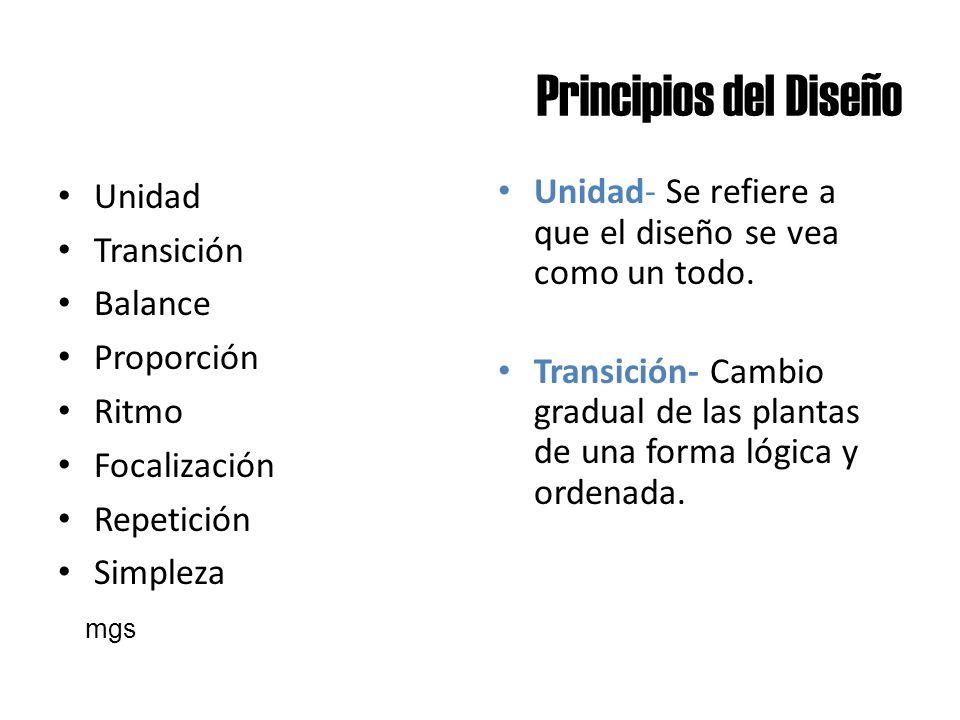 Principios del Diseño Unidad Transición Balance Proporción Ritmo Focalización Repetición Simpleza Unidad- Se refiere a que el diseño se vea como un to