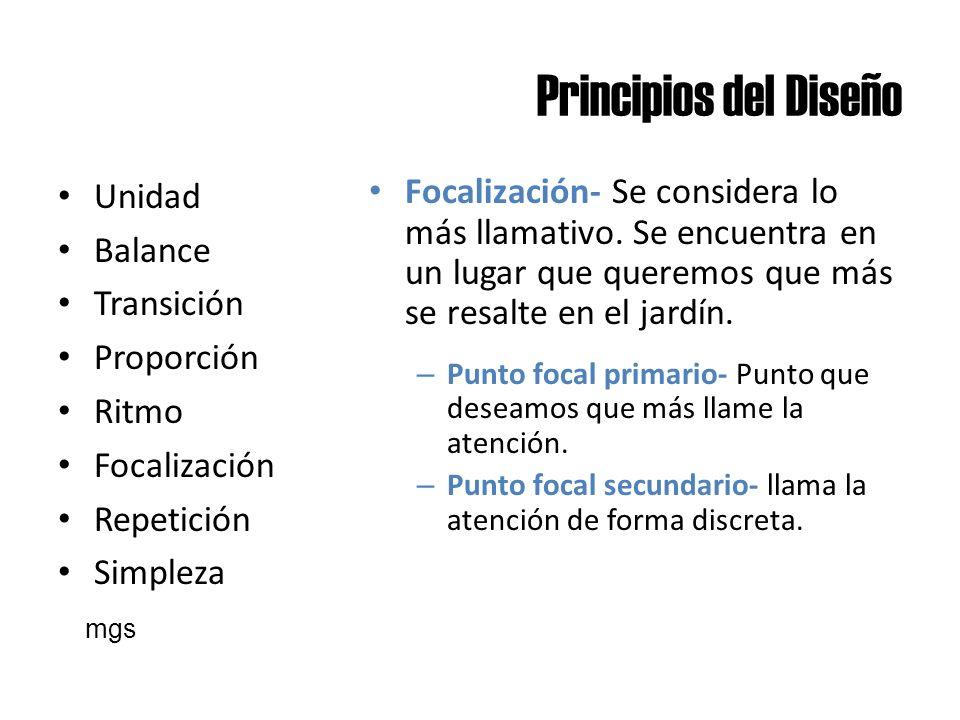 Principios del Diseño Unidad Balance Transición Proporción Ritmo Focalización Repetición Simpleza Focalización- Se considera lo más llamativo. Se encu