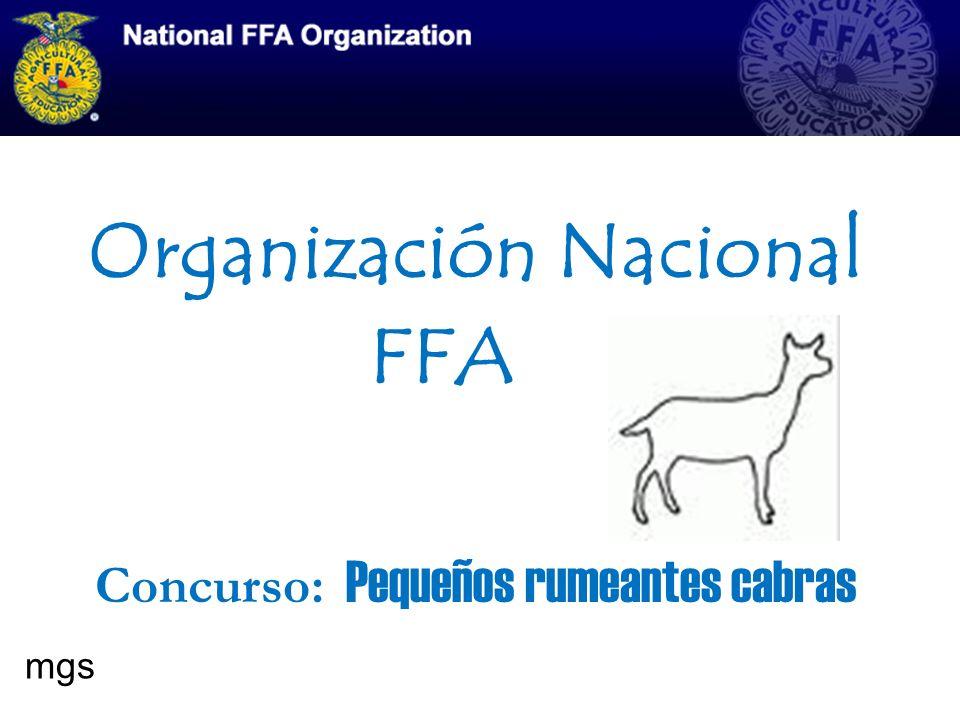 Organización Nacional FFA Concurso: Pequeños rumeantes cabras mgs
