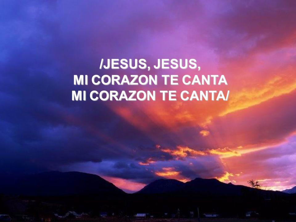 Preciosa Sangre (2) /JESUS, JESUS, MI CORAZON TE CANTA MI CORAZON TE CANTA/