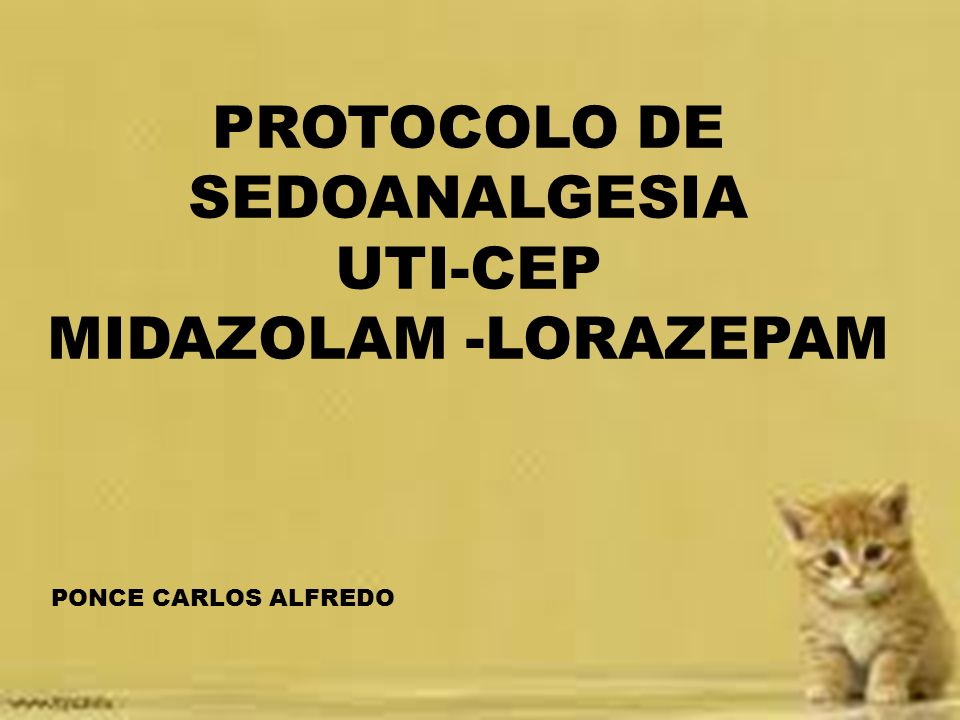 PROTOCOLO DE SEDOANALGESIA UTI-CEP MIDAZOLAM -LORAZEPAM PONCE CARLOS ALFREDO
