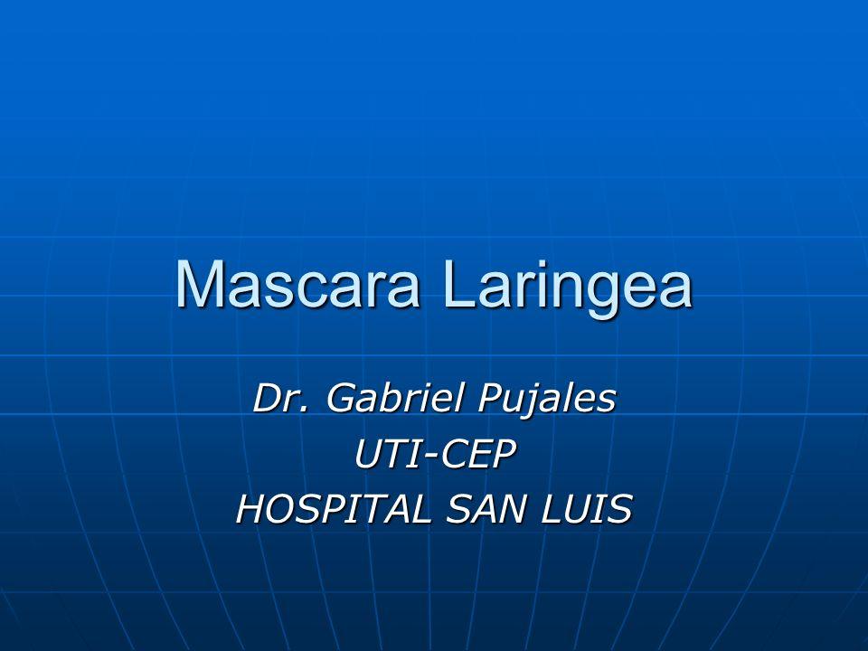 Historia e indicaciones La ML se diseñó en 1981 como parte de la búsqueda específica de una vía aérea La ML se diseñó en 1981 como parte de la búsqueda específica de una vía aérea La máscara laringea cubre un espacio entre la mascarilla facial y la cánula traqueal La máscara laringea cubre un espacio entre la mascarilla facial y la cánula traqueal Técnica planeada y de urgencia en las vías respiratorias difíciles, tanto en adultos como en niños Técnica planeada y de urgencia en las vías respiratorias difíciles, tanto en adultos como en niños
