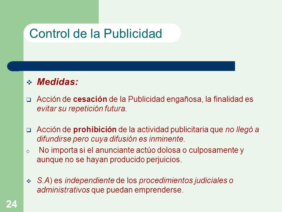 24 Medidas: Acción de cesación de la Publicidad engañosa, la finalidad es evitar su repetición futura.