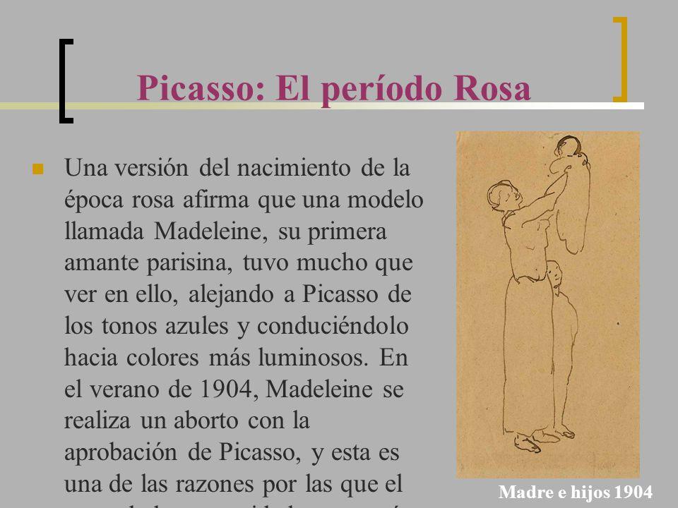 Picasso: El período Rosa Una versión del nacimiento de la época rosa afirma que una modelo llamada Madeleine, su primera amante parisina, tuvo mucho q