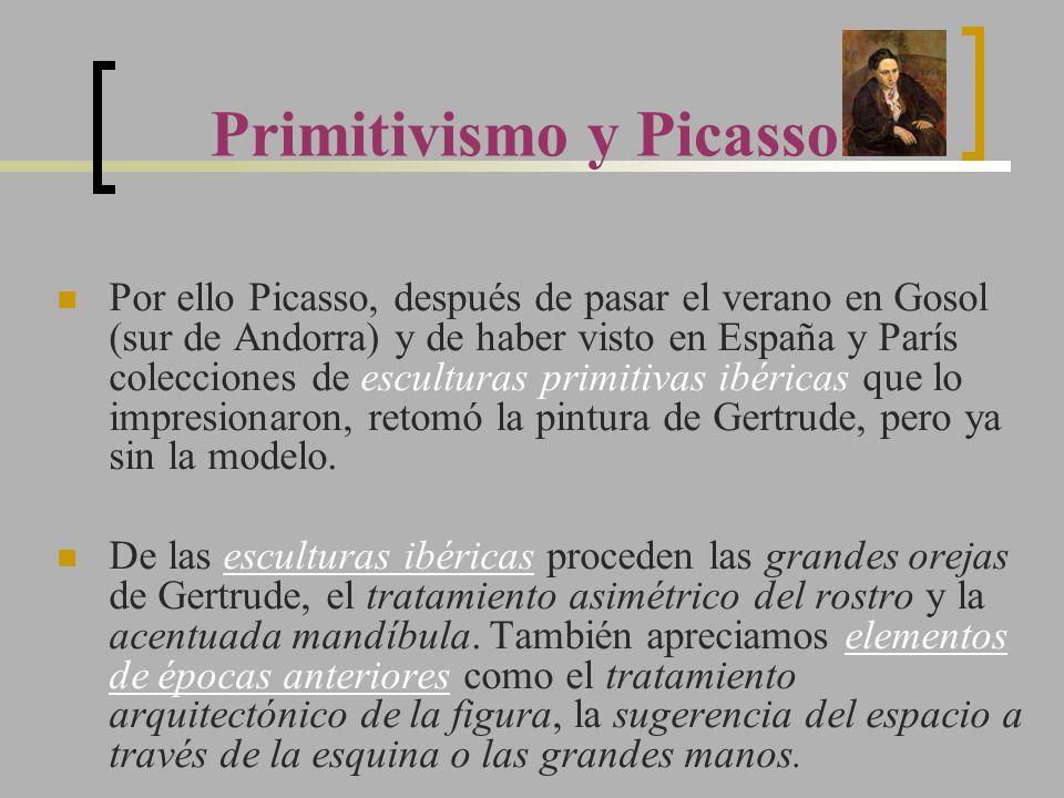 Primitivismo y Picasso Por ello Picasso, después de pasar el verano en Gosol (sur de Andorra) y de haber visto en España y París colecciones de escult