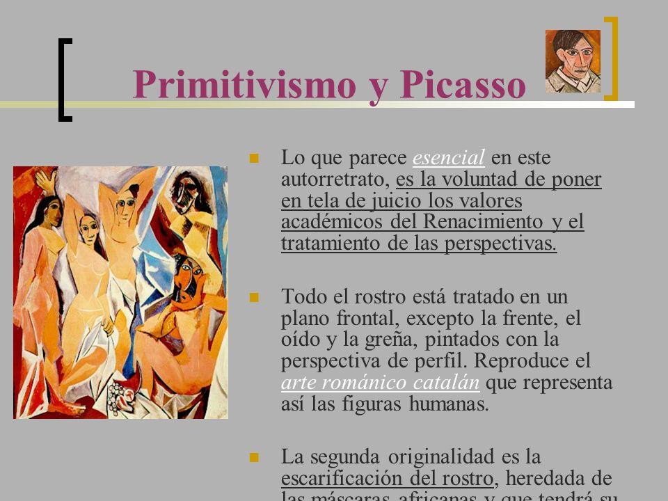 Primitivismo y Picasso Lo que parece esencial en este autorretrato, es la voluntad de poner en tela de juicio los valores académicos del Renacimiento