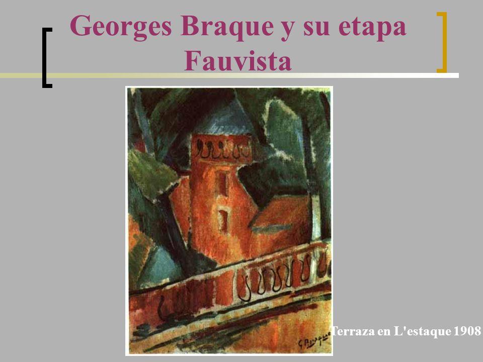 Georges Braque y su etapa Fauvista Terraza en L'estaque 1908