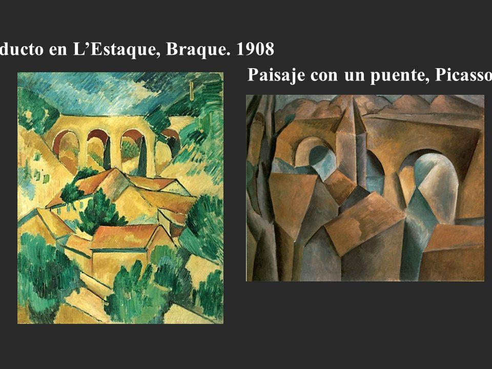 Viaducto en LEstaque, Braque. 1908 Paisaje con un puente, Picasso. 1909