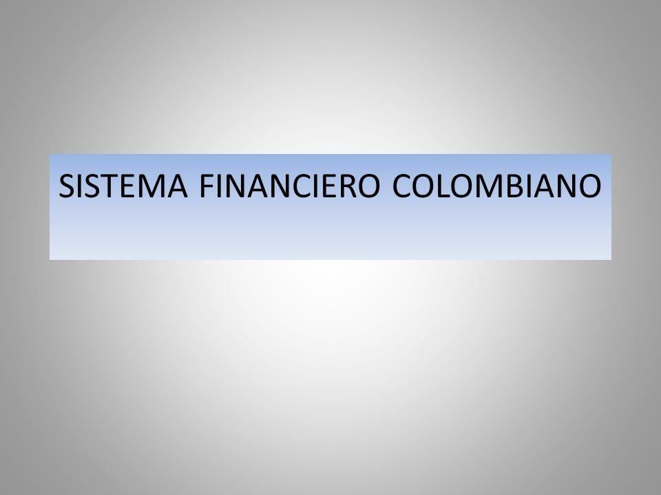ESTRUCTURA SFC ORGANISMOS DE CONTROL INTERMEDIARIOS FINANCIEROS ESTABLECIMIENTOS DE CREDITO.