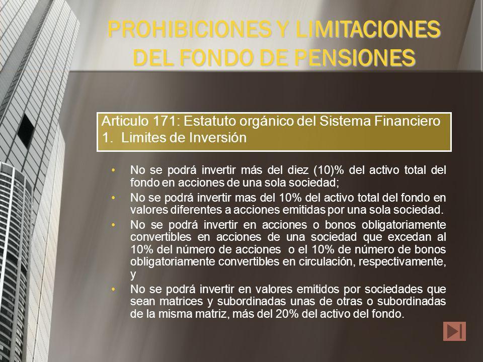 Los Fondos de Pensiones no estarán sujetos al régimen de inversiones forzosas previstos para las sociedades que los administran. En consecuencia, el m