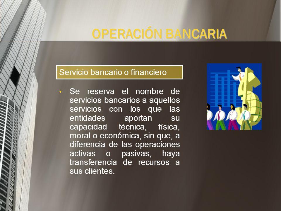 Son operaciones comple- mentarias a las operaciones propias de la intermediación financiera. Las operaciones accesorias son conocidas como los servici