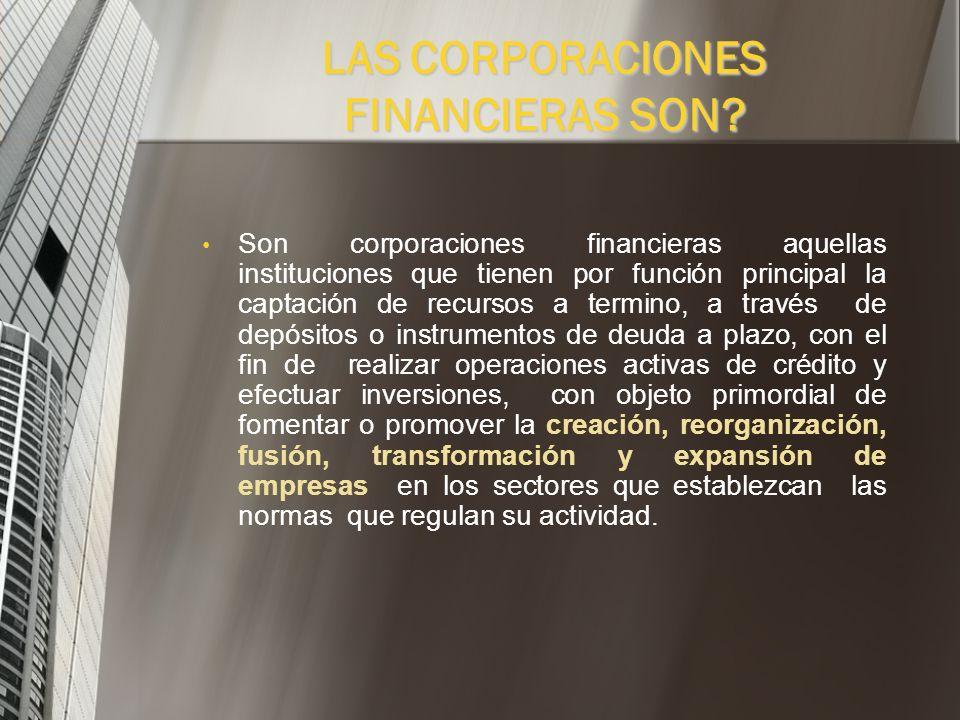 Las corporaciones financieras aparecieron por primera vez en Colombia en 1957 como resultado de un esfuerzo combinado entre la ANDI (Asociación Nacion