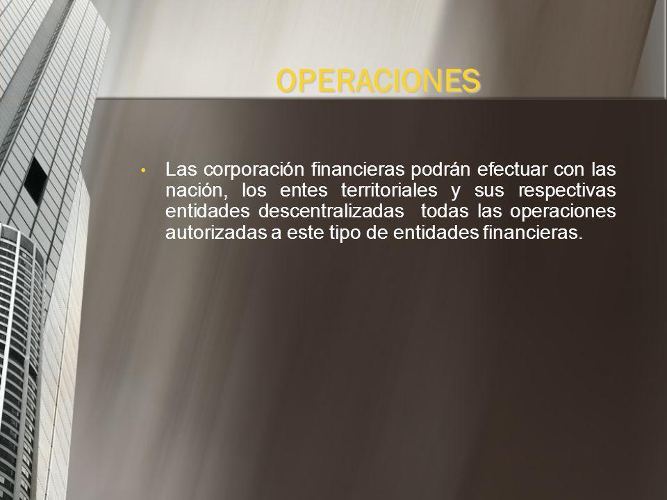 QUIÉN LAS VIGILA? La Superintendencia Financiera esta encargada de la inspección y vigilancia de estas instituciones y de hacer cumplir las normas que
