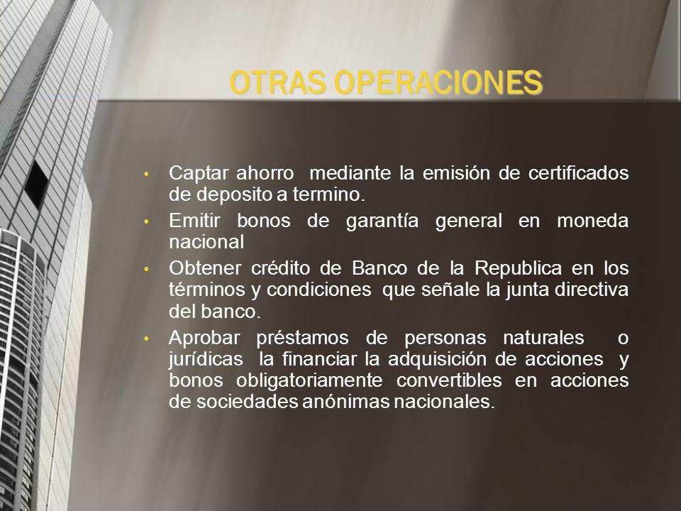 Otorgar y recibir avales y garantías en moneda legal o extranjera. Adquirir y mantener acciones de empresas exportadoras. Para su efecto las corporaci