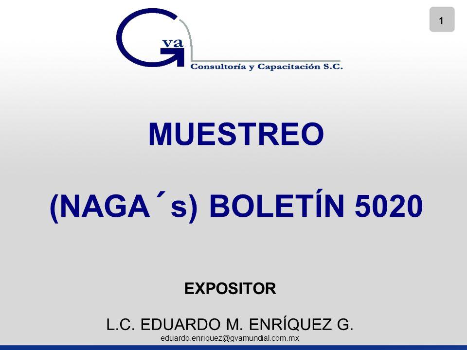 1 MUESTREO (NAGA´s) BOLETÍN 5020 EXPOSITOR L.C.EDUARDO M.