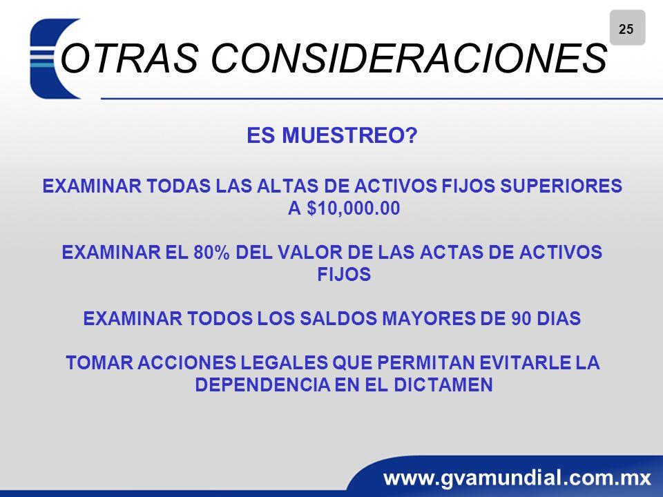 25 www.gvamundial.com.mx OTRAS CONSIDERACIONES ES MUESTREO.