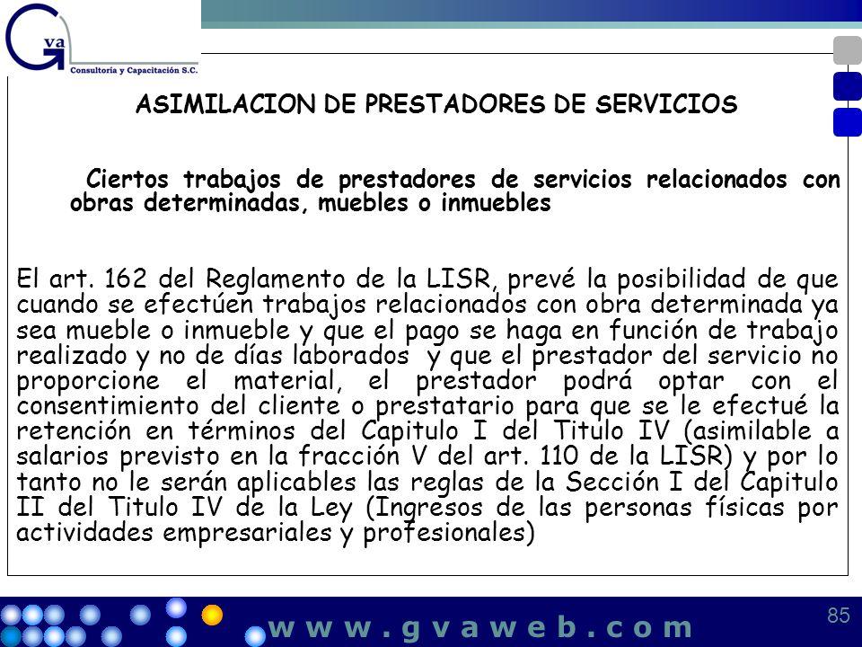 ASIMILACION DE PRESTADORES DE SERVICIOS Ciertos trabajos de prestadores de servicios relacionados con obras determinadas, muebles o inmuebles El art.