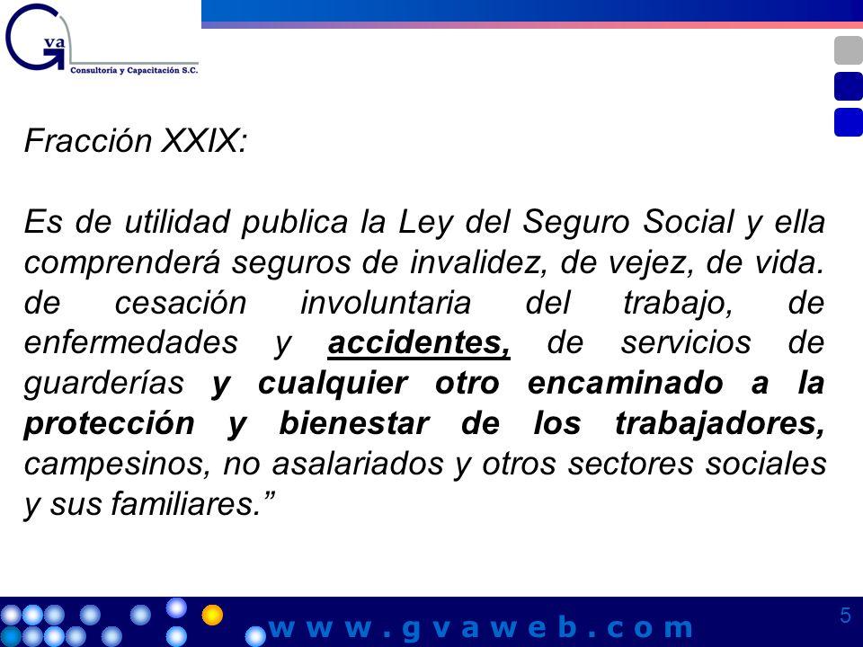 Fracción XXIX: Es de utilidad publica la Ley del Seguro Social y ella comprenderá seguros de invalidez, de vejez, de vida. de cesación involuntaria de