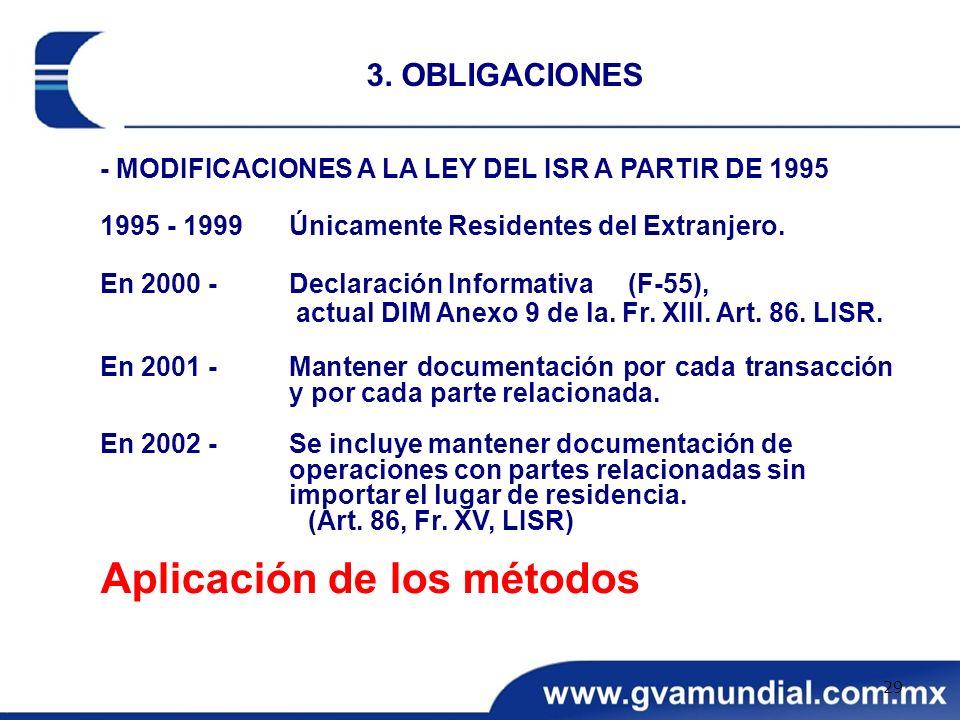 - MODIFICACIONES A LA LEY DEL ISR A PARTIR DE 1995 1995 - 1999Únicamente Residentes del Extranjero. En 2000 - Declaración Informativa (F-55), actual D