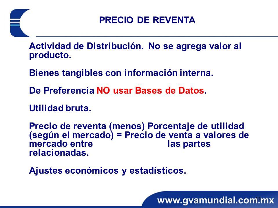 Actividad de Distribución. No se agrega valor al producto. Bienes tangibles con información interna. De Preferencia NO usar Bases de Datos. Utilidad b